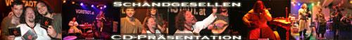 Schandgesellen CD Präsentation im Narrenschiff 2008 - von Johannes